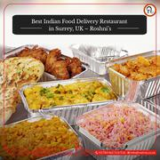 Best Indian Food Delivery Restaurant in Surrey,  UK – Roshni's
